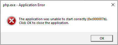 Screenshot of php.exe - Application Error: The application was unable to start correctly (0xc000007b). Click OK to close the application.